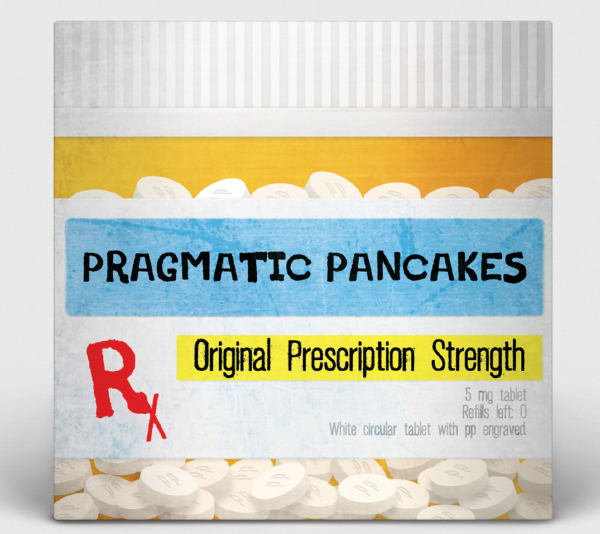 Album Art: Pragmatic Pancakes - Original Prescription Strength
