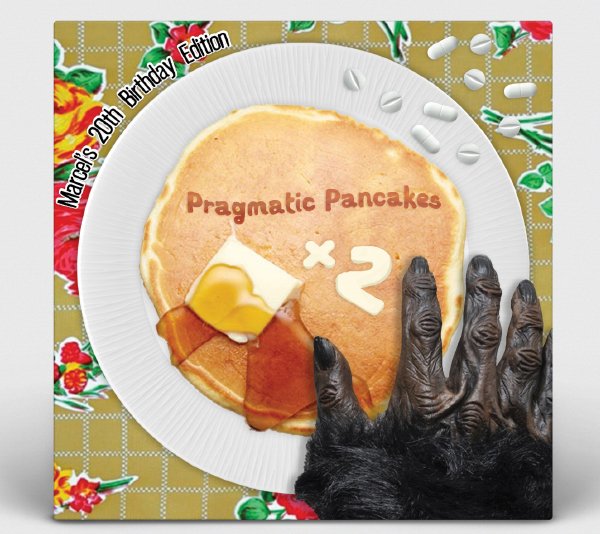 Album Art: Pragmatic Pancakes - Marcel's 20th Birthday Edition