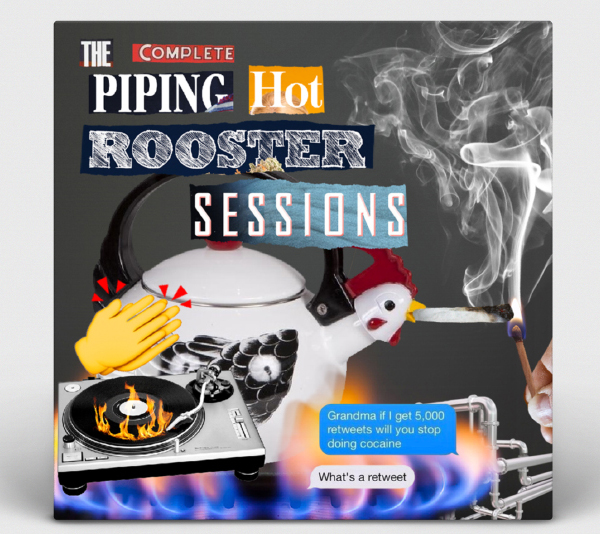 Album Art: Pragmatic Pancakes - The Piping Hot Rooster Sessions