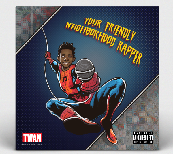 Album Art: Twan - Your Friendly Neighborhood Rapper